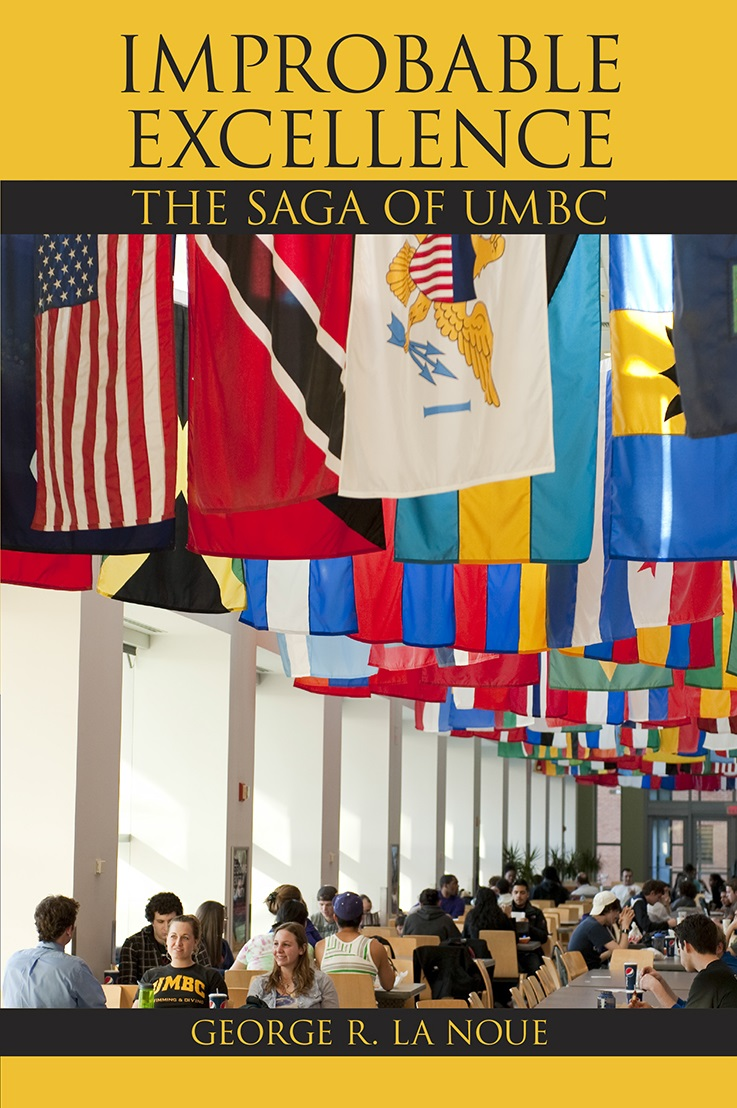 IMPROBABLE EXCELLENCE: THE SAGA OF UMBC (HARDCOVER)