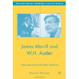 James Merrill & W.H. Auden: Homosexuality & Poetic Influence